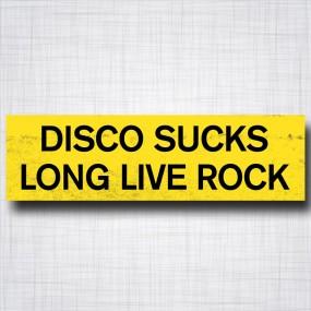 Disco Sucks, Long Live Rock