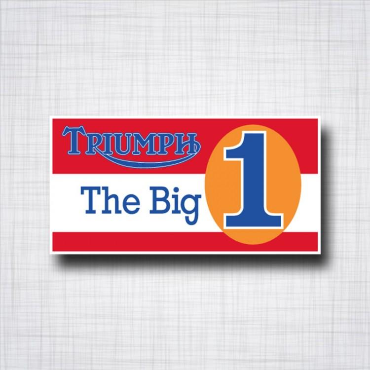 Triumph the Big one