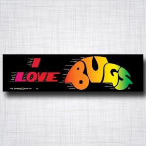 I Love Bugs