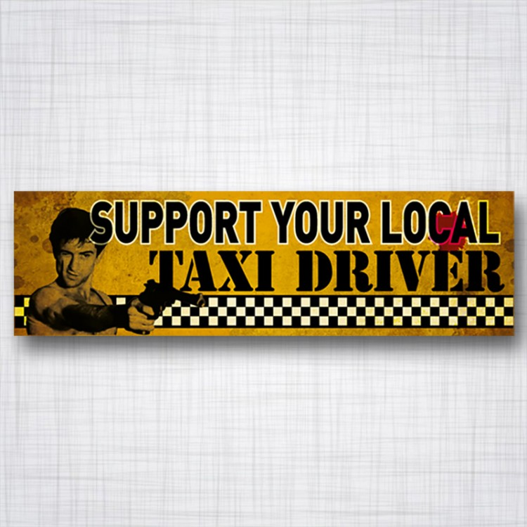 Support your local Taxi driver