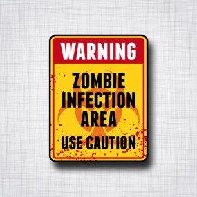 Warning Zombie Infection Area